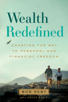 Wealth Redefined by Bob Reby