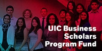 Give to the UIC Business Scholars Scholarship Program Fund
