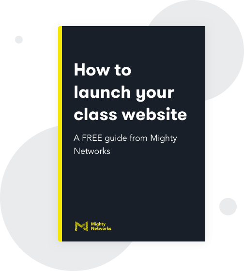 How to launch a class website on Mighty Networks