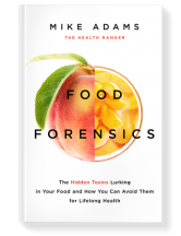 Food Forensics by Mike Adams