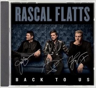 Rascal Flatts - Back To Us - Signed CD