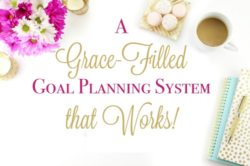 Goals with Grace, a grace-filled goal planning system