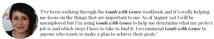 Goals with Grace, a complete grace-filled goal planning system