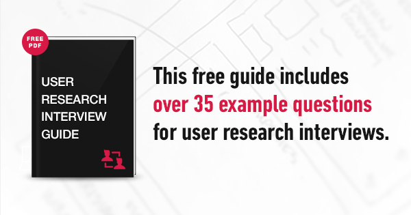 Free Ux Guide 35 Questions For User Research Interviews