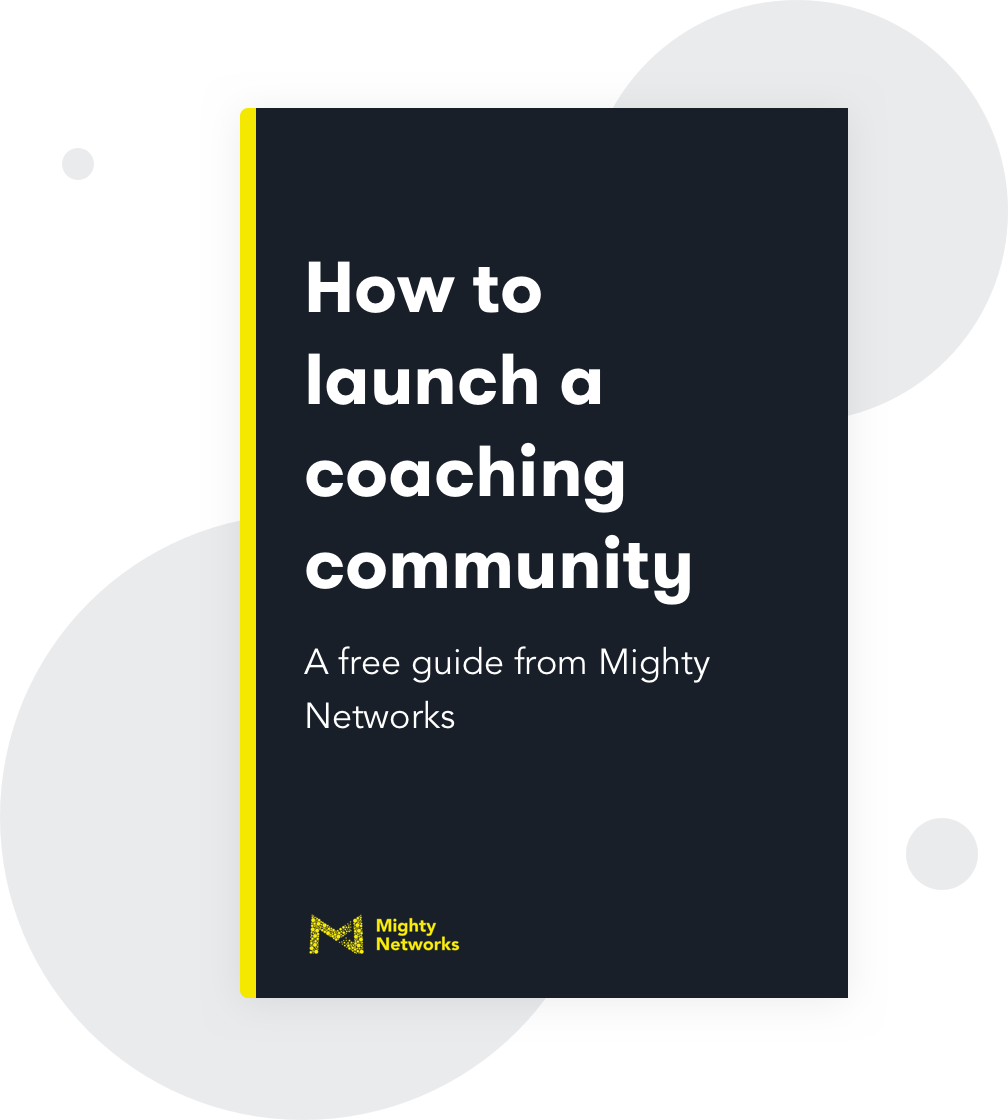 How to launch a coaching community on Mighty Networks