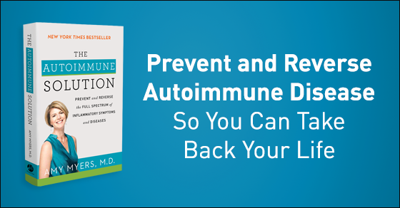The Autoimmune Solution - Amy Myers, MD
