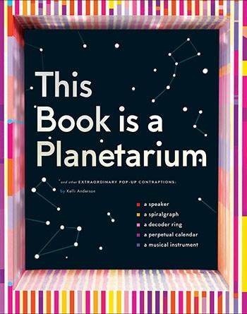 This Book Is A Planetarium Chronicle Books