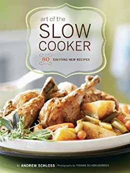 The Art of the Slow Cooker
