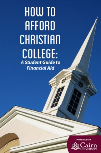 How to Afford Christian College - A Student Guide to Financial Aid