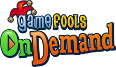 GameFools On Demand