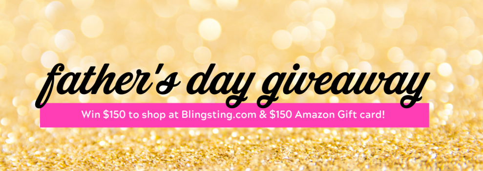 Blingsting Fathers Day Giveaway Win 2 Gift Cards; one for you and one to share!