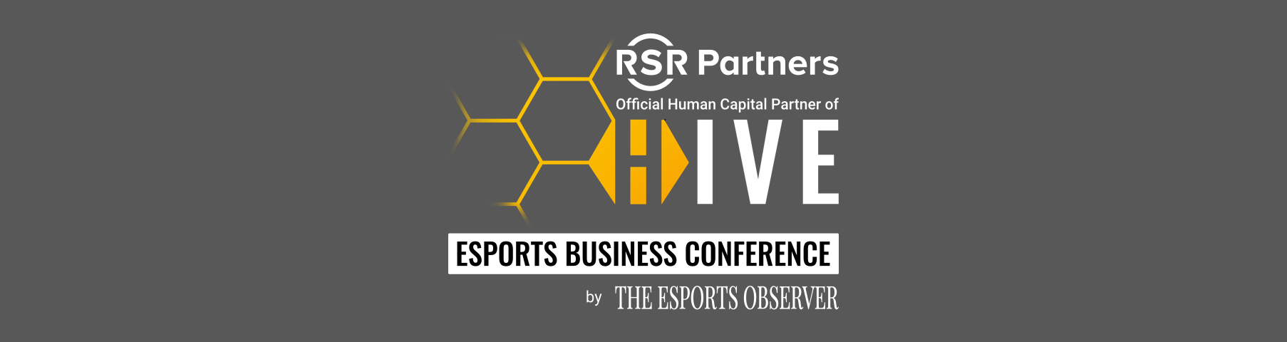RSR Partners Official Human Capital Partner of HIVE Esports Business Conference presented by The Esports Observer