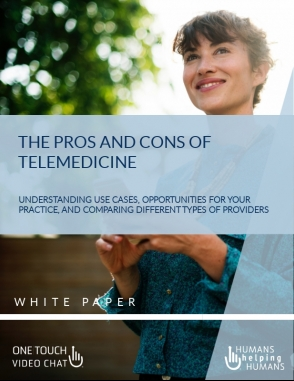 Telemedicine Pros and Cons White Paper One Touch Video Chat