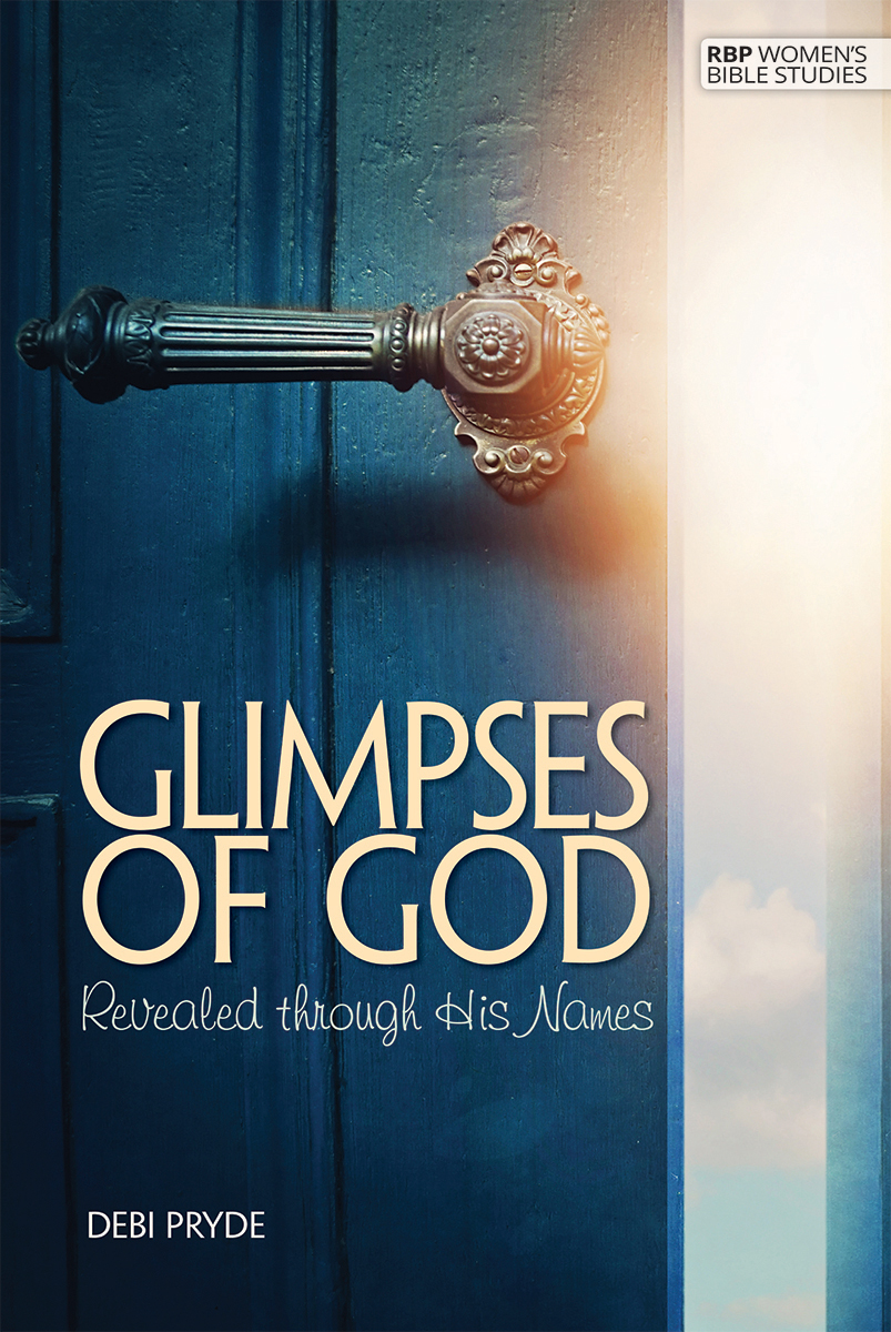 Glimpses of God: Revealed through His Names