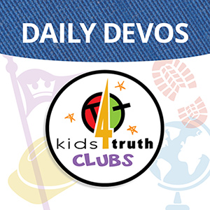 Kids4Truth Clubs Daily Devos