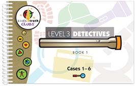 Cover for Kids4Truth Clubs Level 3 Detectives Book 1 (Cases 1—6)