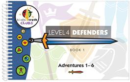 Cover for Kids4Truth Clubs Level 4 Defenders Book 1 (Adventures 1—6)