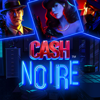Cash Noire - Online Slot Game