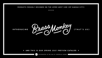 Brass Monkey Spring 2021 Catalog