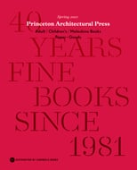 Princeton Architectural Press Spring 2021 Catalog