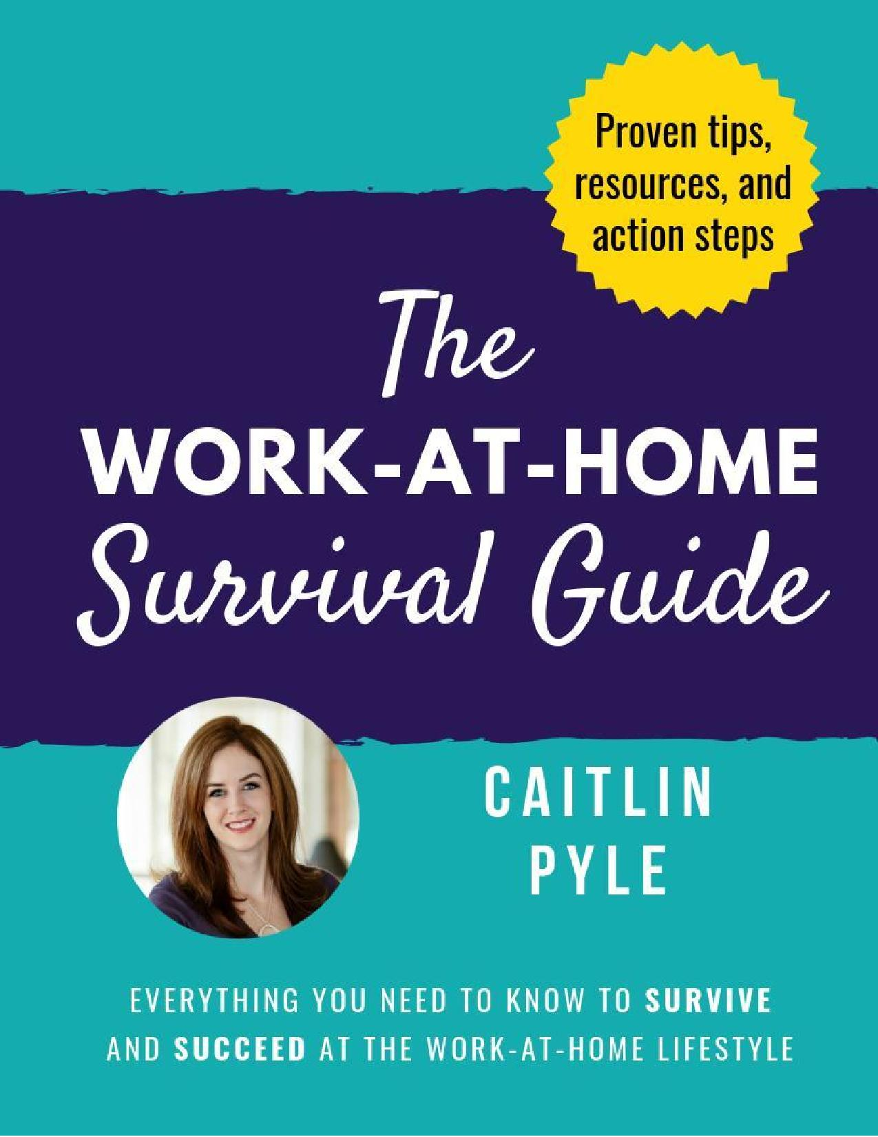 The Work-at-Home Survival Guide